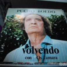 Discos de vinilo: PUCHO BOEDO / VOLVENDO CON OS TAMARA / LP. Lote 154998990