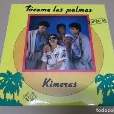 Discos de vinilo: KIMERAS (MX) TOCAME LAS PALMAS +1 TRACK AÑO 1988. Lote 155003794