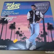 Discos de vinilo: THE JETS (MX) CROSS MY BROKEN HEART +3 TRACKS AÑO 1987 – EDICION U.S.A. – B. SONORA DE BEVERLY HILLS. Lote 155007798