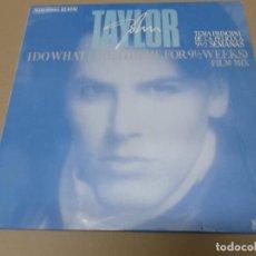 Discos de vinilo: JOHN TAYLOR (MX) I DO WHAT I DO +2 TRACKS AÑO 1986 – B. SONORA DE NUEVE SEMANAS Y MEDIA. Lote 155008118