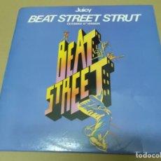 Discos de vinilo: JUICY (MX) BEAT STREET STRUT +1 TRACK AÑO 1984 – B. SONORA DE BEAT STREET. Lote 155008826
