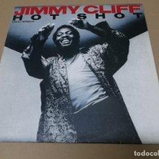 Discos de vinilo: JIMMY CLIFF (MX) HOT SHOT +2 TRACKS AÑO 1985. Lote 155009482