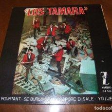 Discos de vinilo: LOS TAMARA EP ZAFIRO 1964 ET POURTANT/ SE BURLO DE MI/ SAPORE DI SALE/ YO. Lote 155016550