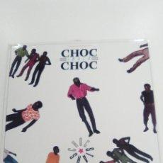 Discos de vinilo: CHOC STARS CHOC SHOCK CHOC ( 1986 GLOBE STYLE ACE EU ) EXCELENTE ESTADO AFRICA ZAIRE. Lote 155027150