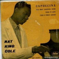 Discos de vinilo: NAT KING COLE / CAPUCCINA + 3 (EP 1962). Lote 155038542