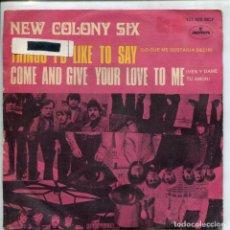 Discos de vinilo: NEW COLONY SIX / LO QUE ME GUSTARIA DECIR / VEN Y DAME TU AMOR (SINGLE 1969). Lote 155038986