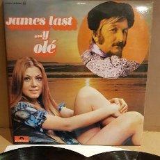 Discos de vinilo: JAMES LAST...Y OLÉ / DOBLE LP-GATEFOLD - POLYDOR-1972 / MBC. ***/***. Lote 155069630