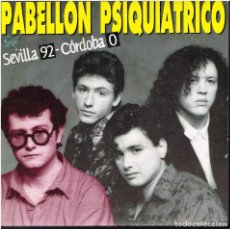Disques de vinyle: PABELLÓN PSIQUIÁTRICO - SEVILLA 92 CÓRDOBA 0 / BOQUERÓN - SINGLE 1990. Lote 155079578