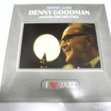Discos de vinilo: LP. SWING WITH BENNY GOODMAN AND HIS ORCHESTRA. I LOVE JAZZ. 1985. CBS. Lote 155084358