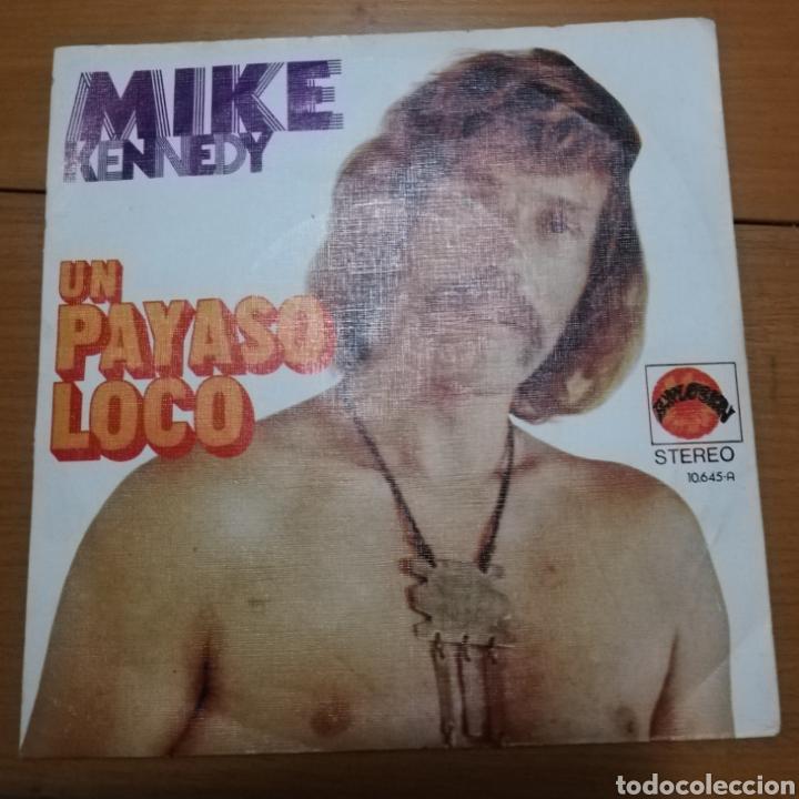 MINE KENNEDY - UN PAYASO LOCO (Música - Discos - Singles Vinilo - Solistas Españoles de los 70 a la actualidad)