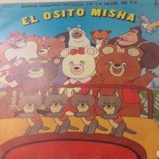 Discos de vinilo: 1980 DISCO INFANTIL EL OSITO MISHA TV. Lote 155090978