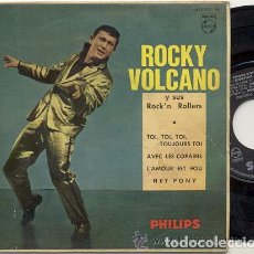 Discos de vinilo: ROCKY VOLCANO Y SUS ROCK'N ROLLERS / HEY PONY / EP 45 RPM / EDITADO POR PHILIPS ESPAÑA. Lote 155091310