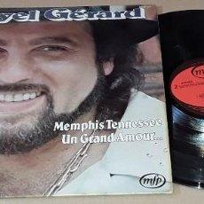 Discos de vinilo: LP - DANYEL GERARD - MEMPHIS TENNESSEE, UN GRAND AMOUR... - MADE IN FRANCE - DANYEL GERARD. Lote 155092594