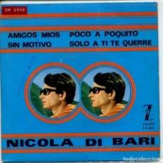 Discos de vinilo: NICOLA DI BARI (EN ESPAÑOL) / AMIGOS MIOS + 3 (EP 1965). Lote 155106910