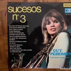 Discos de vinilo: GUY PEDERSEN Y SU GRAN ORQUESTA* ?– SUCESOS Nº3 SELLO: MUSIDISC ?– M. 70-029, MARFER ?– M. 70-029. Lote 155108266