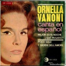 Discos de vinilo: ORNELLA VANONI (EN ESPAÑOL) / MEJOR ESTA NOCHE + 3 (EP 1964). Lote 155132238