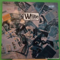Discos de vinilo: LP THE WHITE BROTHERS – THE WHITE BROTHERS . Lote 155141750