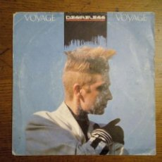 Discos de vinilo: DESIRELESS - VOYAGE, VOYAGE / DESTIN FRAGILE, CBS, 1986, FRANCE.. Lote 155150462