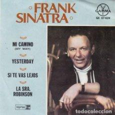 Discos de vinilo: FRANK SINATRA - MY WAY + YESTERDAY + 2 - EP DE VINILO EDICION MEJICANA #. Lote 155190994
