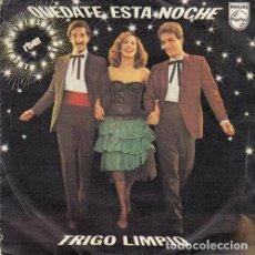 Discos de vinilo: TRIGO LIMPIO - QUEDATE ESTA NOCHE EUROVISION 1980 - SINGLE EDICION ESPAÑOLA #. Lote 155193338