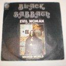 Discos de vinilo: SINGLE BLACK SABBATH. EVIL WOMAN. VERTIGO 1970 SPAIN (PROBADO Y BIEN, SEMINUEVO). Lote 155202022