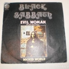 Discos de vinilo: SINGLE BLACK SABBATH. EVIL WOMAN. VERTIGO 1970 SPAIN (PROBADO Y BIEN, SEMINUEVO). Lote 155202022