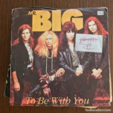 Discos de vinilo: MR. BIG - TO BE WITH YOU / BABA O'RILEY - SINGLE WEA UK 1992 . Lote 155202706