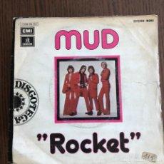 Discos de vinilo: MUD - ROCKET / THE LADIES - SINGLE EMI 1974 . Lote 155203778