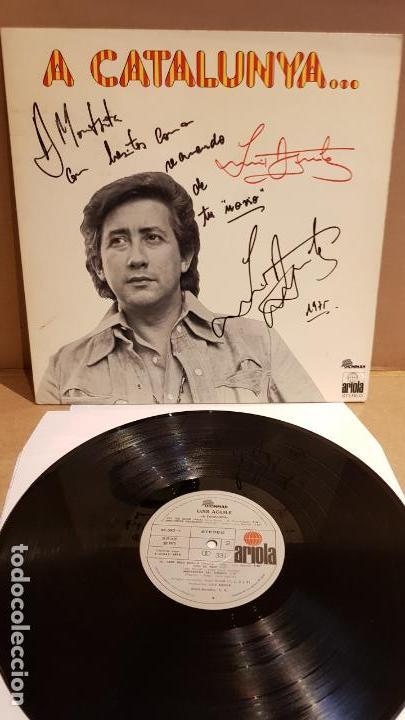 FIRMADO !! LUIS AGUILÉ A CATALUNYA / LP GATEFOLD - ARIOLA-1975 / DEDICADO Y FIRMADO / MBC. ***/*** (Música - Discos - LP Vinilo - Solistas Españoles de los 70 a la actualidad)