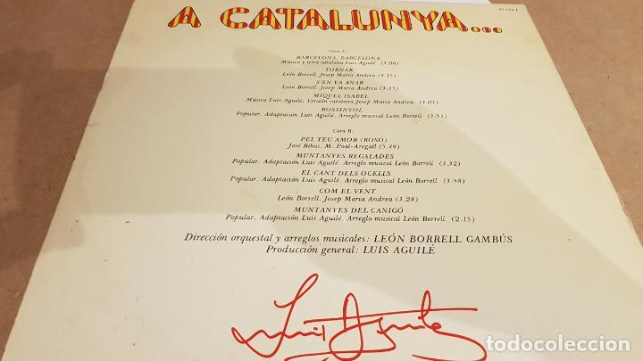 Discos de vinilo: FIRMADO !! LUIS AGUILÉ A CATALUNYA / LP GATEFOLD - ARIOLA-1975 / DEDICADO Y FIRMADO / MBC. ***/*** - Foto 4 - 155204198