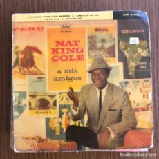 Discos de vinilo: NAT 'KING' COLE - A MIS AMIGOS - EP CAPITOL 1960 . Lote 155211598