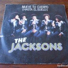 Discos de vinilo: THE JACKSONS - MUEVE TU CUERPO , ESO ES LO QUE CONSIGUES - SINGLE ORIGINAL EPIC AÑO 1978. Lote 155212362