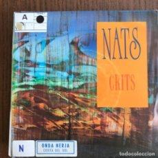 Discos de vinilo: NATS - CRITS - SINGLE DRO 1992 - PROMO . Lote 155212866