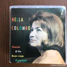 Discos de vinilo: NELLA COLOMBO - CHARIOT +3 - EP ZAFIRO 1963 . Lote 155223614