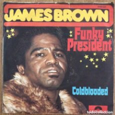 Discos de vinilo: JAMES BROWN FUNKY PRESIDENT SINGLE POLYDOR RARISIMO. Lote 155224142