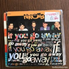 Discos de vinilo: NEW KIDS ON THE BLOCK - IF YOU GO AWAY / CALL IT WAHAT YOU WANT- SINGLE SONY UK 1991 . Lote 155233778