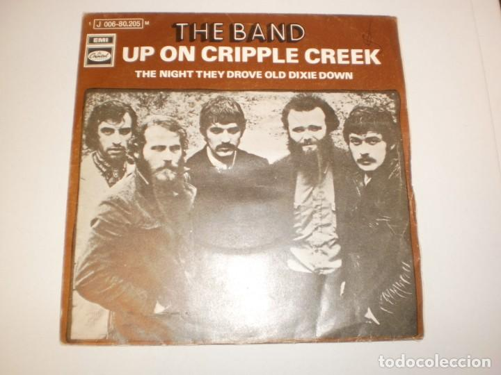 SINGLE THE BAND. UP ON CRIPPLE CREEK. THE NIGHT THEY DROVE OLD DIXIE DOWN, CAPITOL 1969 SPAIN (Música - Discos - Singles Vinilo - Pop - Rock Extranjero de los 50 y 60)