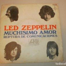 Discos de vinilo: SINGLE LED ZEPPELIN. MUCHÍSIMO AMOR. RUPTURA DE COMUNICACIONES. ATLANTIC 1969 SPAIN (PROBADO). Lote 155245918
