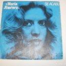 Discos de vinilo: SINGLE MARÍA JIMÉNEZ. SE ACABÓ. LO SIENTO. MOVIE PLAY 1978 SPAIN (PROBADO Y BIEN). Lote 155249654
