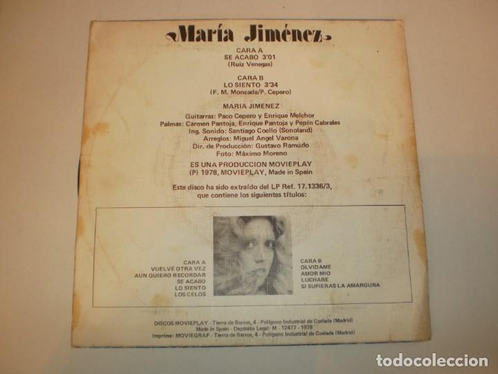 Discos de vinilo: single maría jiménez. se acabó. lo siento. movie play 1978 spain (probado y bien) - Foto 2 - 155249654
