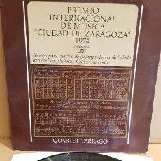 Discos de vinilo: QUARTET TARRAGÓ / PREMIO CIUDAD DE ZARAGOZA / LP GATEFOLD-BALAY-1975 / MBC. ***/***. Lote 155250966
