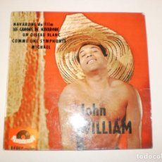 Discos de vinilo: SINGLE JOHN WILLIAM. NAVARONE. UN OISEAU BLANC. COMME UNE SYMPHONTE. MICHAEL. POLYDOR FRANCE. Lote 155251398