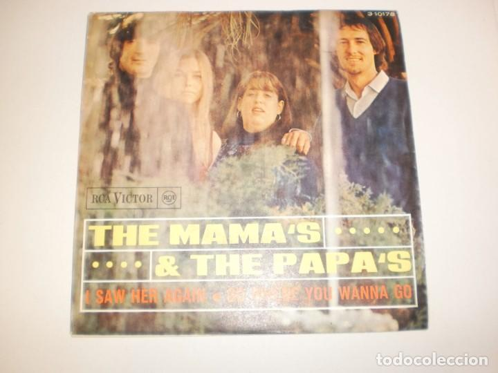 SINGLE THE MAMA'S & THE PAPA'S. I SAW HER AGAIN. GO WHERE YOU WANNA GO. RCA 1966 SPAIN (SEMINUEVO) (Música - Discos - Singles Vinilo - Pop - Rock Extranjero de los 50 y 60)
