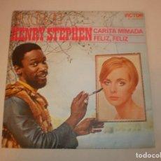 Discos de vinilo: SINGLE HENRY STEPHEN. CARITA MIMADA. FELIZ, FELIZ. RCA 1970 SPAIN (PROBADO Y BIEN, SEMINUEVO). Lote 155253522