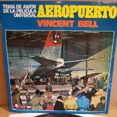 Discos de vinilo: B.S.O. !! AEROPUERTO / VINCENT BELL / LP . MCA - 1970 / MBC. ***/***. Lote 155257350