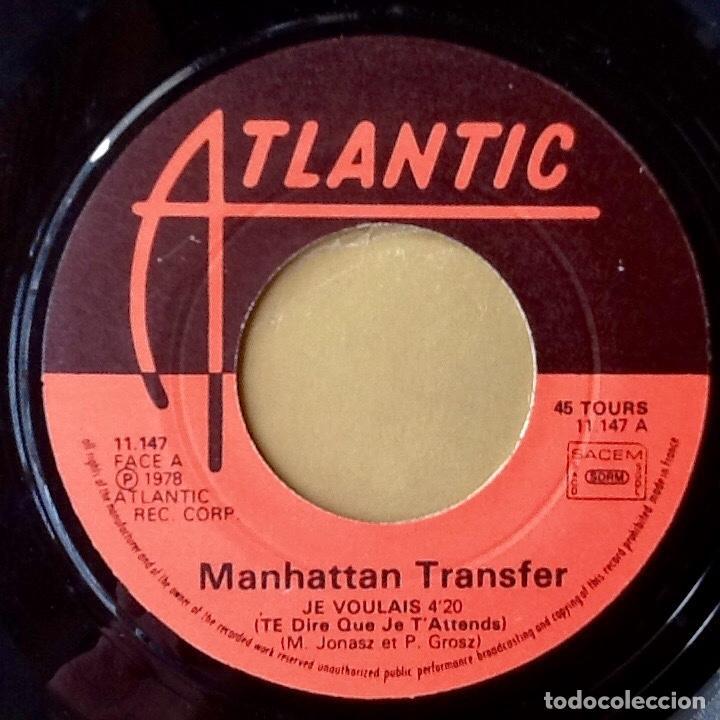 Discos de vinilo: THE MANHATTAN TRANSFER : JE VOULAIS [FRA 1978] 7 - Foto 3 - 155261274