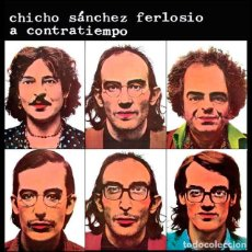 Discos de vinilo: CHICHO SÁNCHEZ FERLOSIO - A CONTRATIEMPO. LP+CD. NUEVO, PRECINTADO. REEDICIÓN WARNER.. Lote 155272702