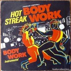 Discos de vinilo: HOT STREAK : BODY WORK [ESP 1983] 7'. Lote 155278506