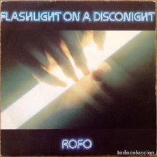 Discos de vinilo: ROFO : FLASHLIGHT ON A DISCONIGHT [ESP 1983] 7'. Lote 155279850