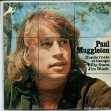 Disques de vinyle: PAUL MUGGLETON / DONDE VUELA EL TIEMPO (FESTIVAL MALLORCA 1970) + 1 (SINGLE PROMO 1970). Lote 155284138
